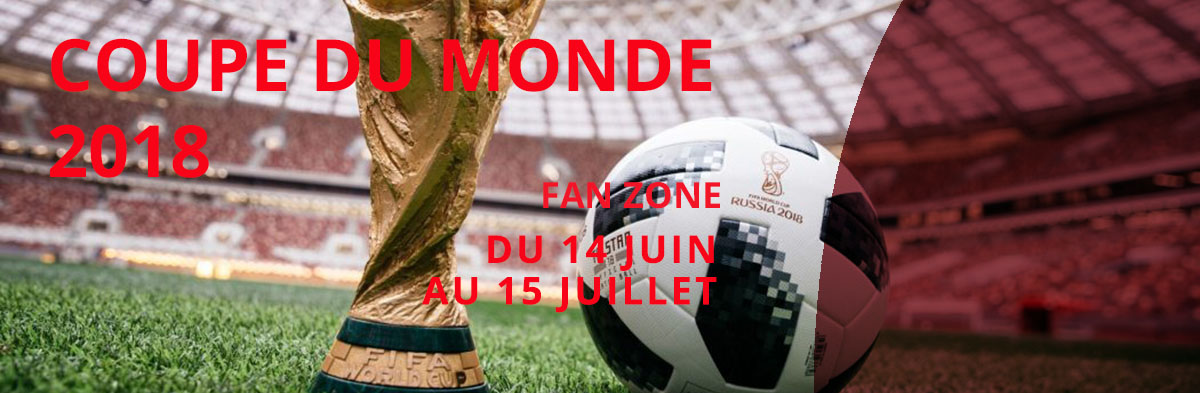 Coupe du monde 2018 – Fan zone