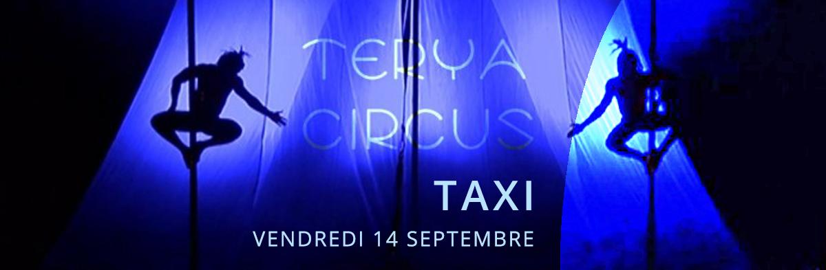 TAXI – Terya Circus