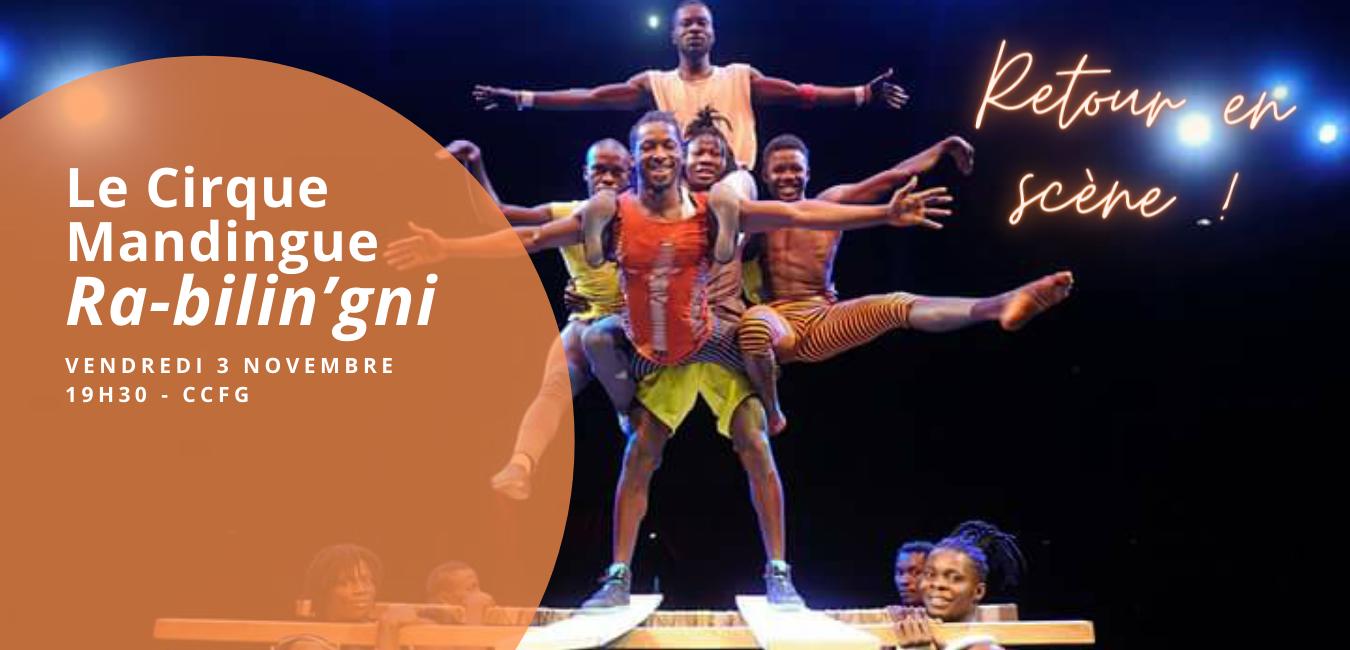 Retour en scène avec le Cirque Mandingue !